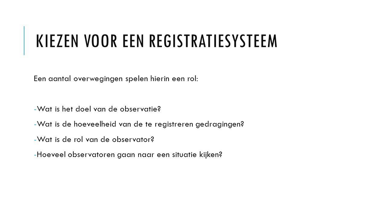 Kiezen voor een registratiesysteem