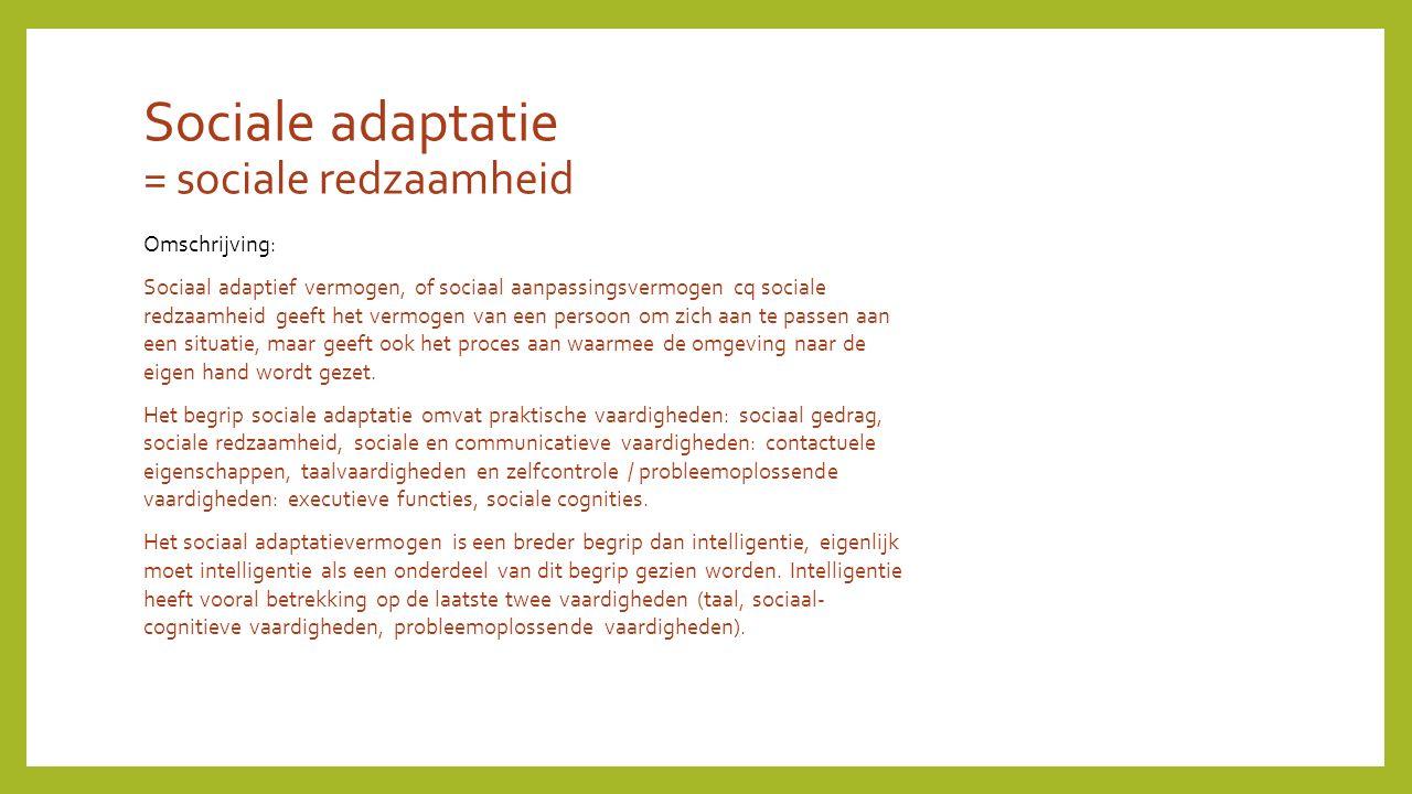 Sociale adaptatie = sociale redzaamheid