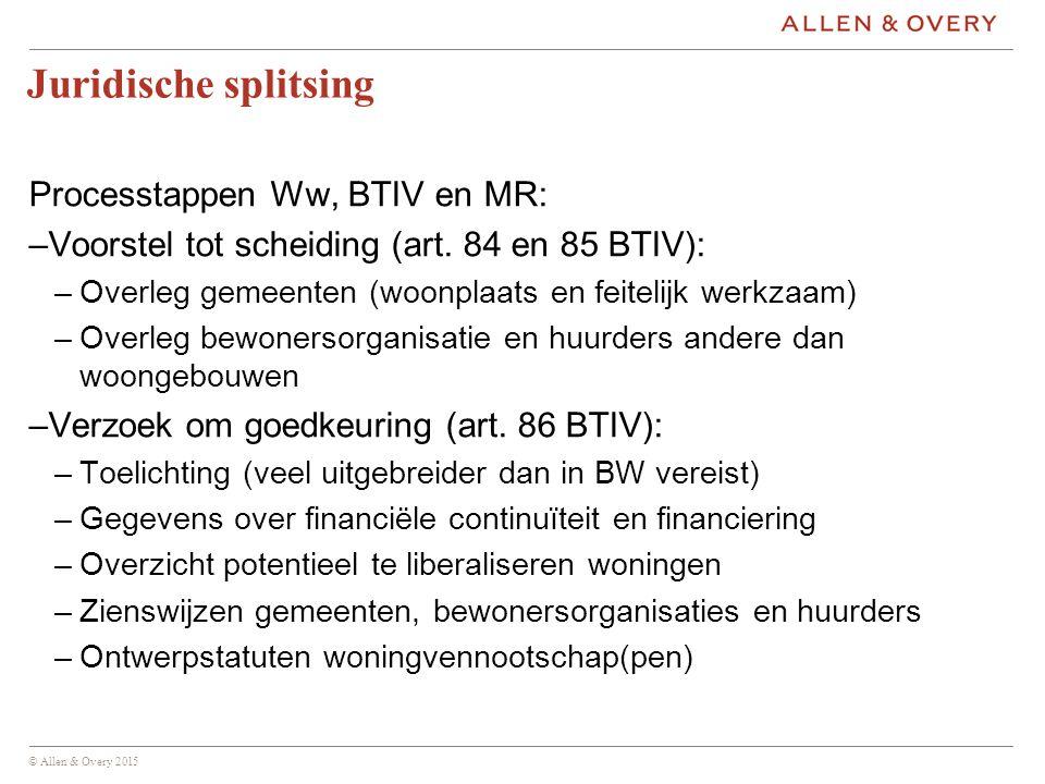 Juridische splitsing Processtappen Ww, BTIV en MR: