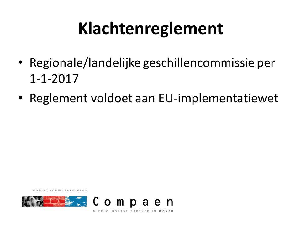 Klachtenreglement Regionale/landelijke geschillencommissie per 1-1-2017.
