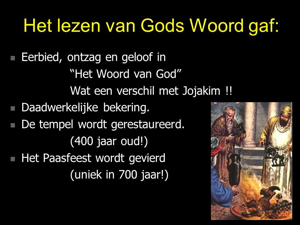 Het lezen van Gods Woord gaf: