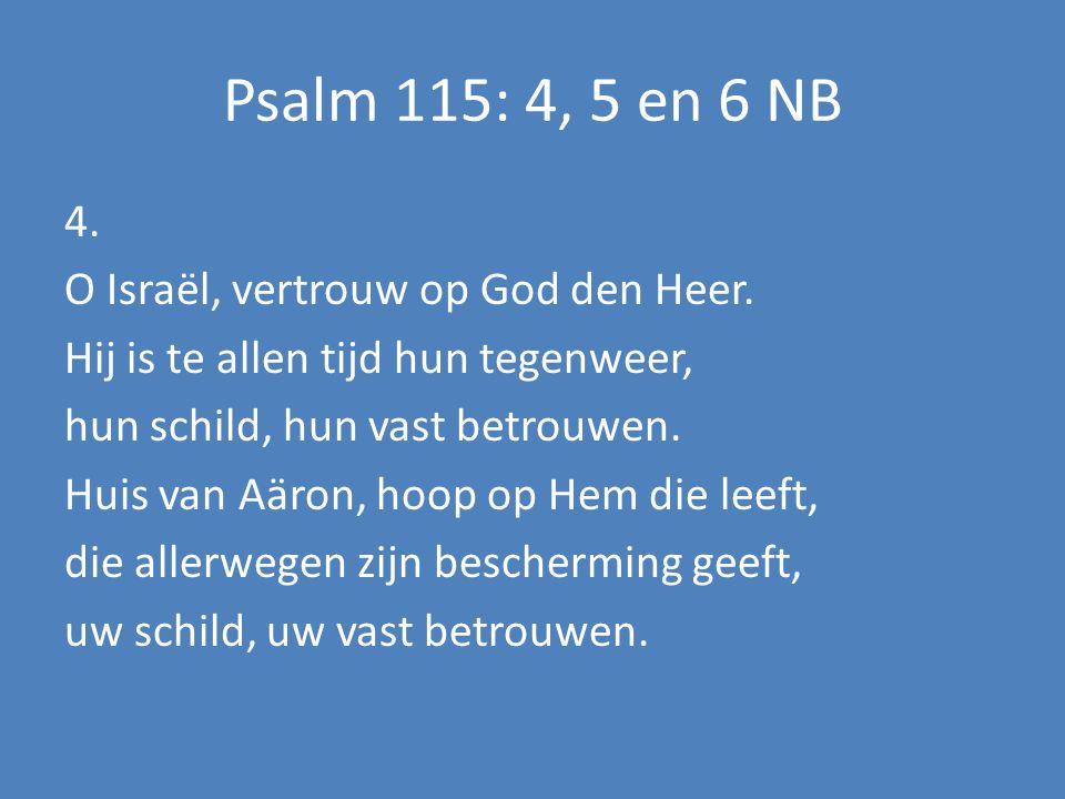 Psalm 115: 4, 5 en 6 NB