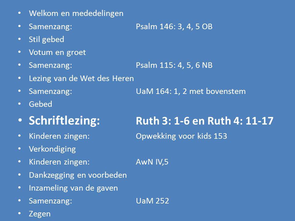 Schriftlezing: Ruth 3: 1-6 en Ruth 4: 11-17