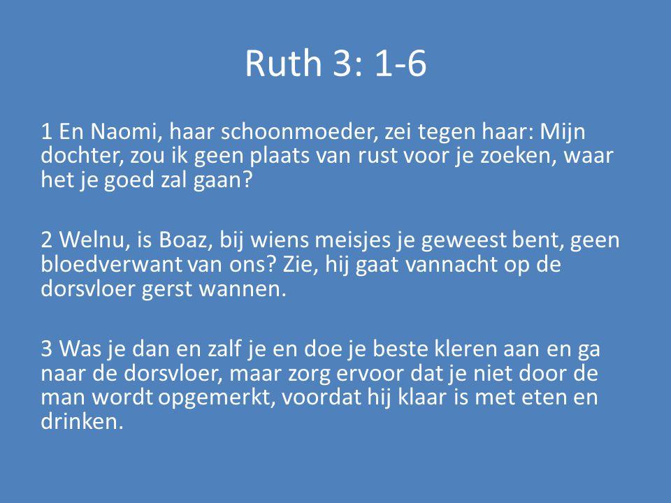 Ruth 3: 1-6