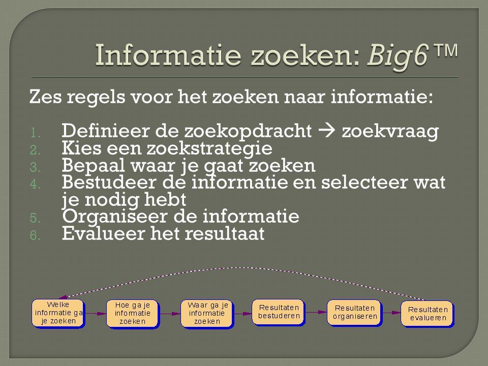 Informatie zoeken: Big6™