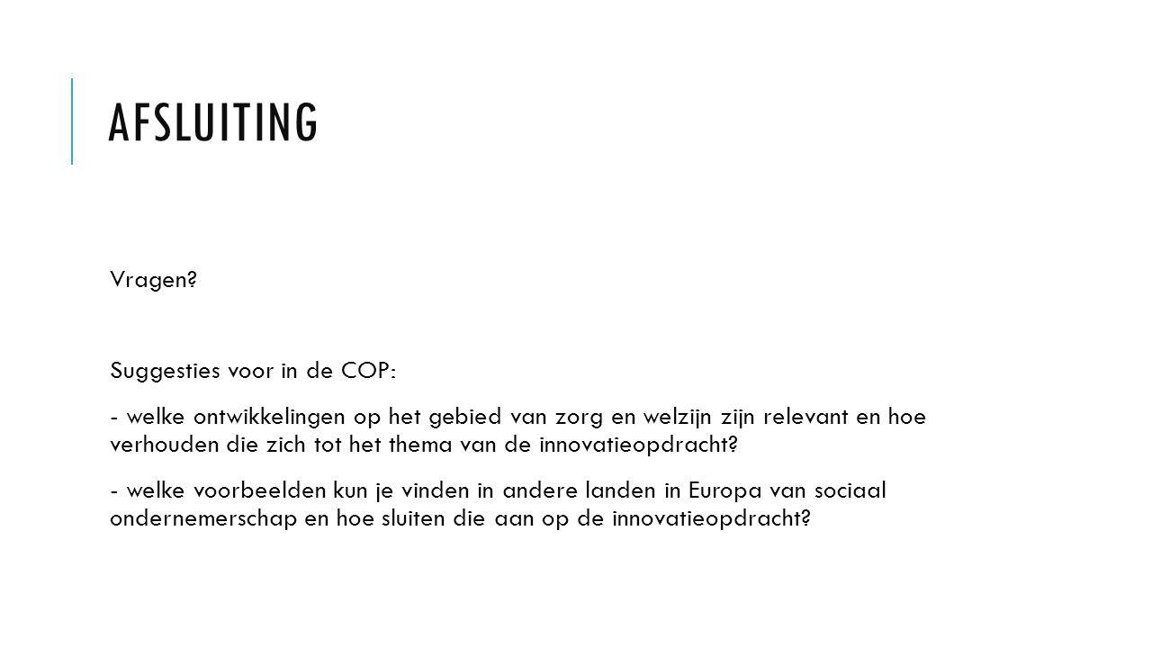 Afsluiting Vragen Suggesties voor in de COP:
