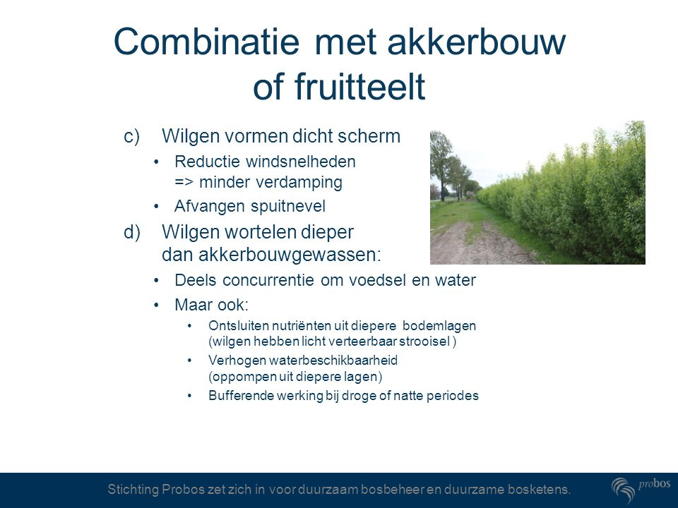 Combinatie met akkerbouw of fruitteelt