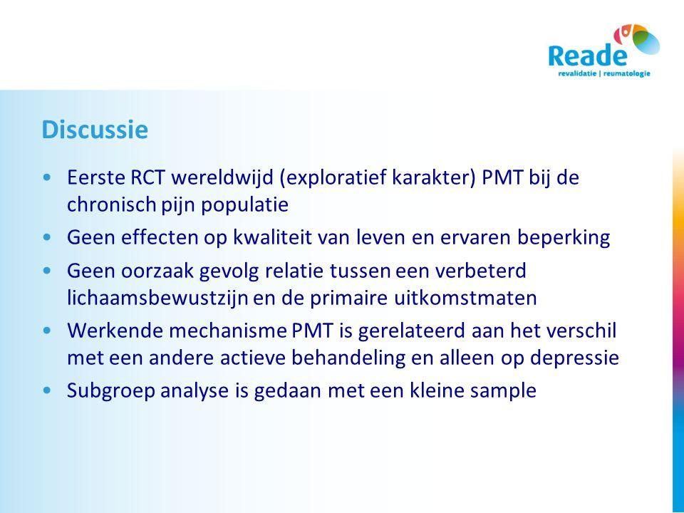 Discussie Eerste RCT wereldwijd (exploratief karakter) PMT bij de chronisch pijn populatie.