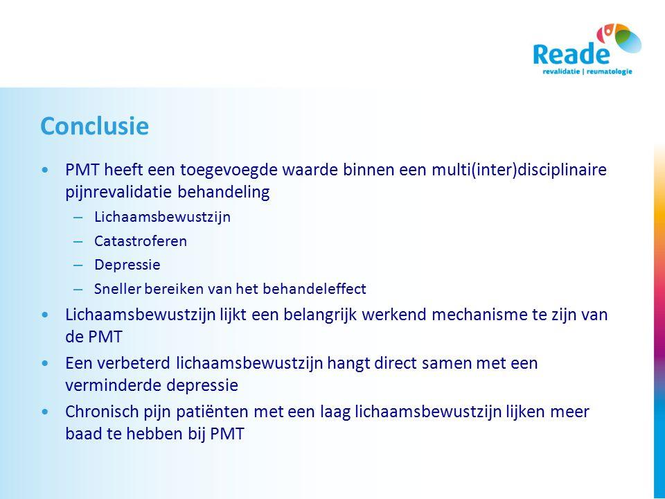 Conclusie PMT heeft een toegevoegde waarde binnen een multi(inter)disciplinaire pijnrevalidatie behandeling.