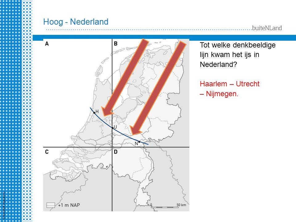 Hoog - Nederland Tot welke denkbeeldige lijn kwam het ijs in