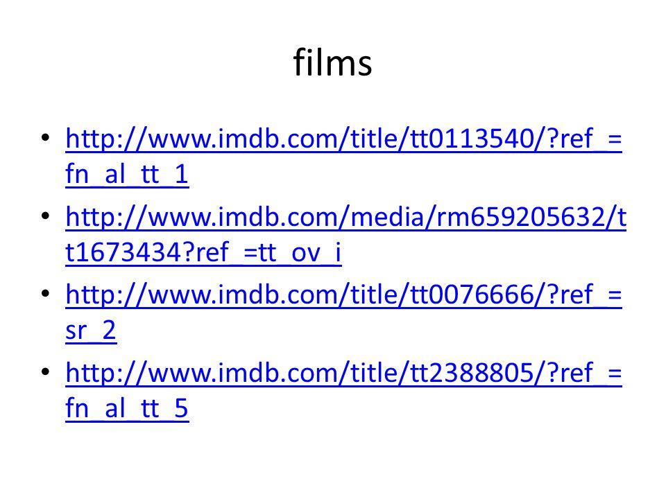 films http://www.imdb.com/title/tt0113540/ ref_=fn_al_tt_1