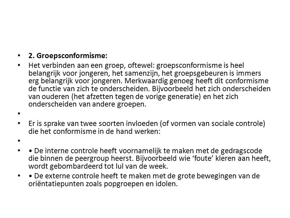 2. Groepsconformisme: