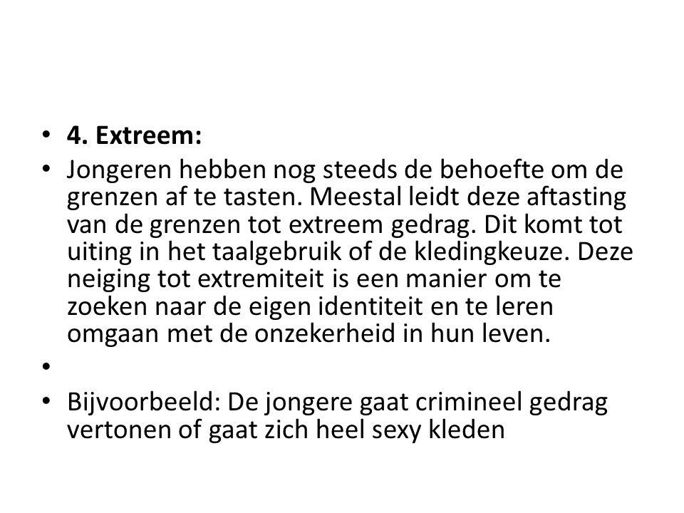 4. Extreem: