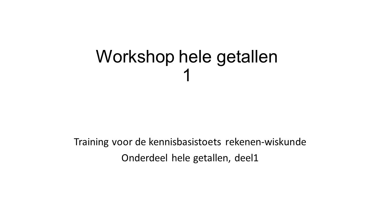 Workshop hele getallen 1