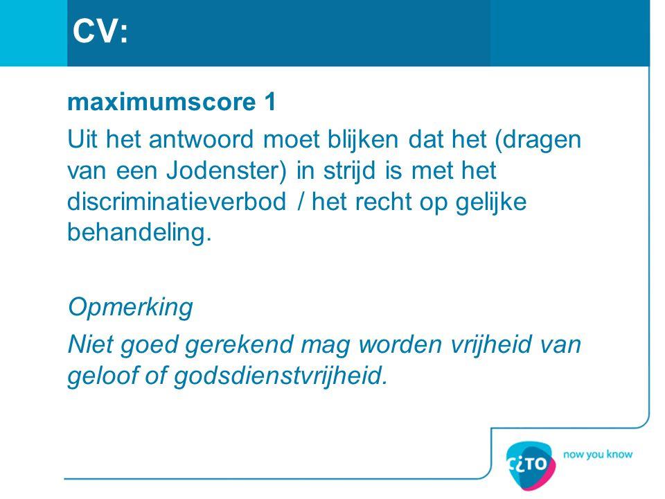 CV: maximumscore 1.