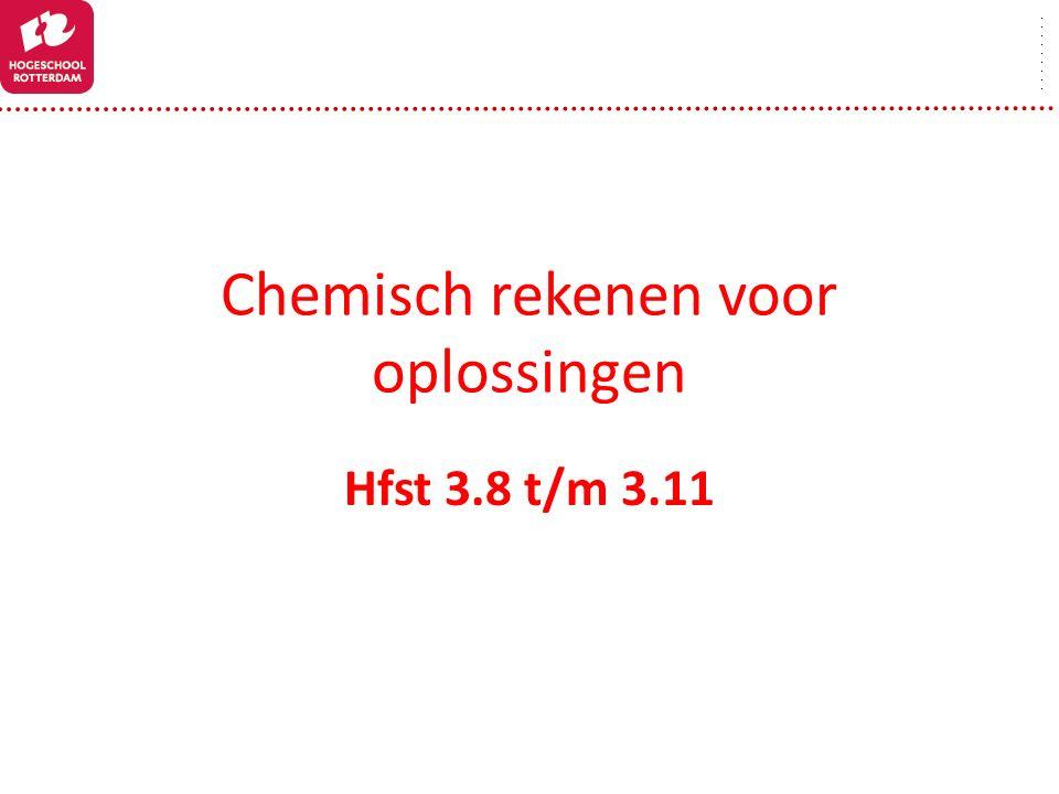 Chemisch rekenen voor oplossingen