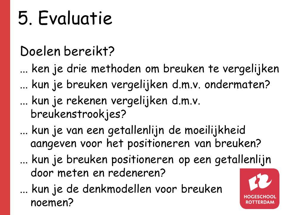 5. Evaluatie Doelen bereikt