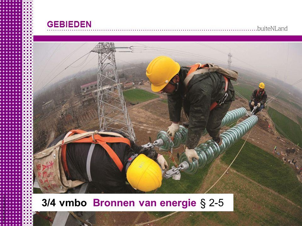 3/4 vmbo Bronnen van energie § 2-5