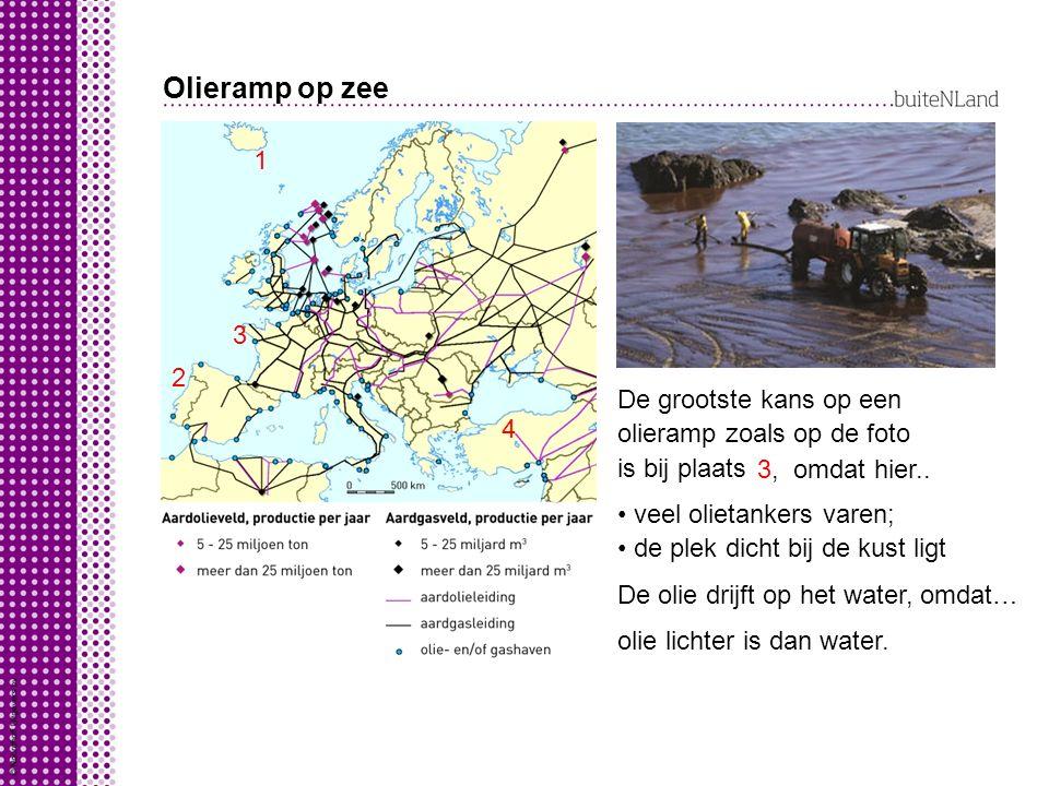 Olieramp op zee 1. 3. 2. De grootste kans op een olieramp zoals op de foto is bij plaats. 4. 3, omdat hier..