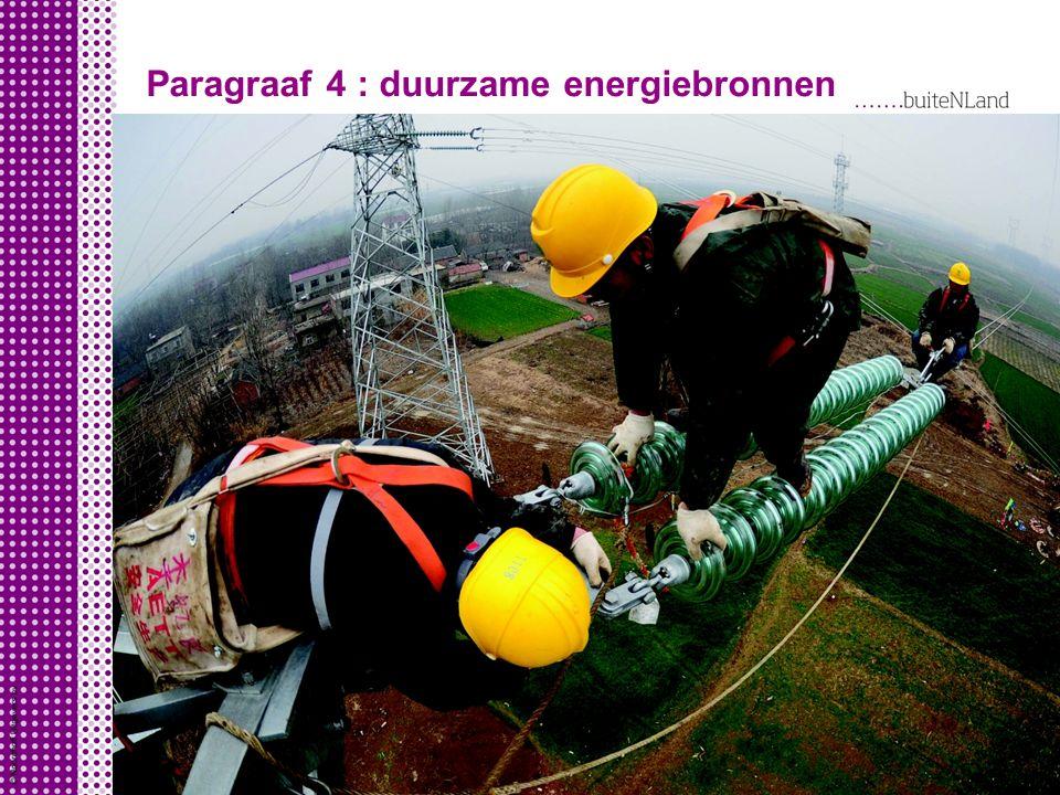 Paragraaf 4 : duurzame energiebronnen