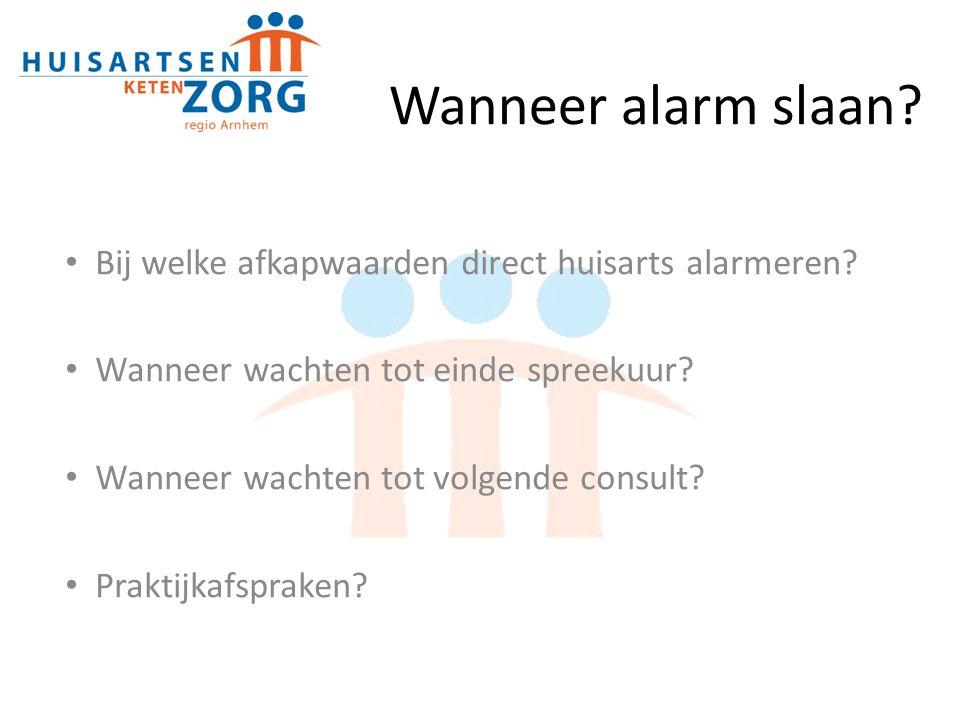 Wanneer alarm slaan Bij welke afkapwaarden direct huisarts alarmeren