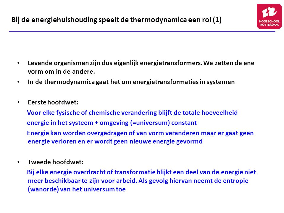 Bij de energiehuishouding speelt de thermodynamica een rol (1)