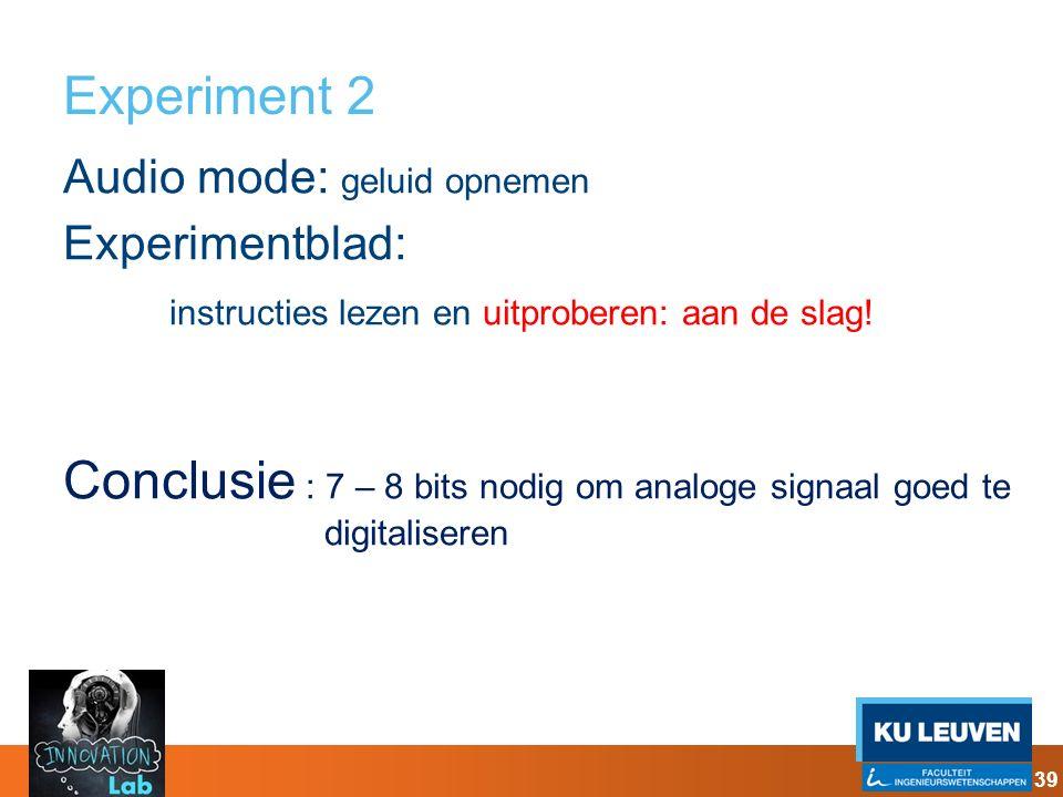 Conclusie : 7 – 8 bits nodig om analoge signaal goed te digitaliseren