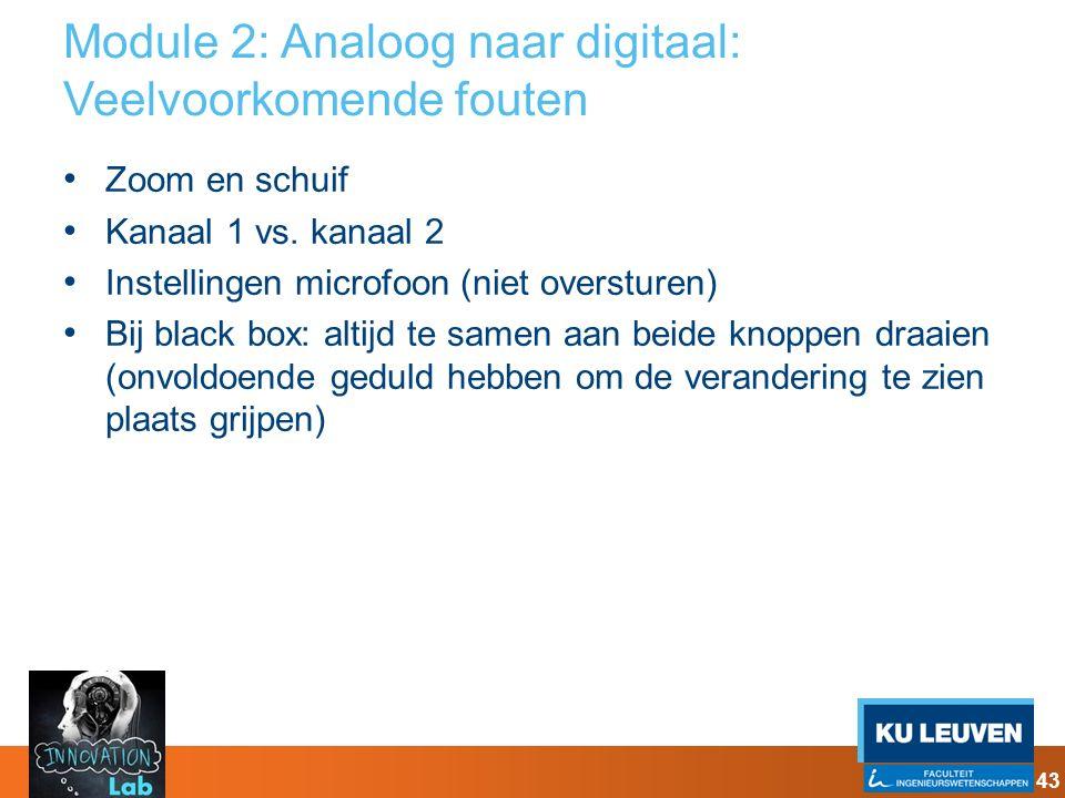 Module 2: Analoog naar digitaal: Veelvoorkomende fouten