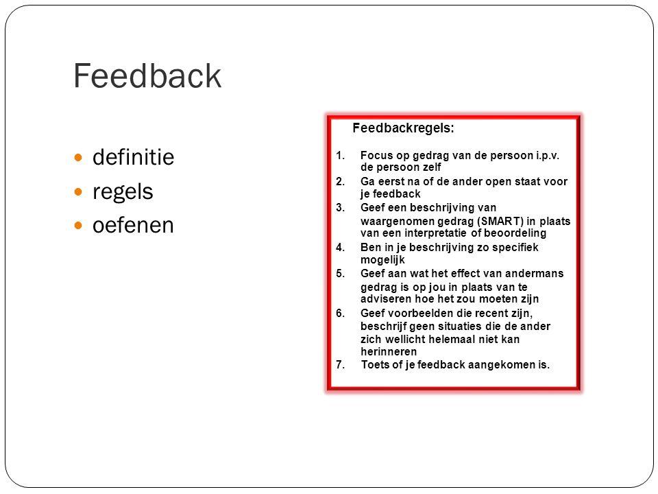 Feedback definitie regels oefenen Feedbackregels: