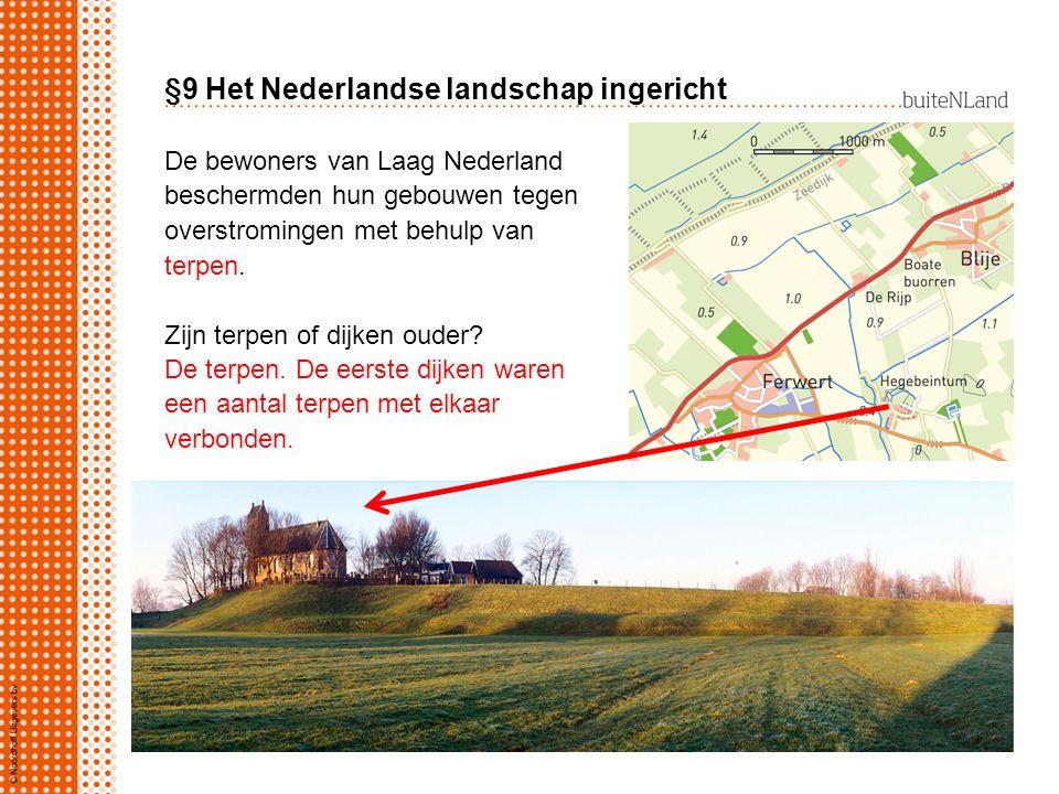 §9 Het Nederlandse landschap ingericht