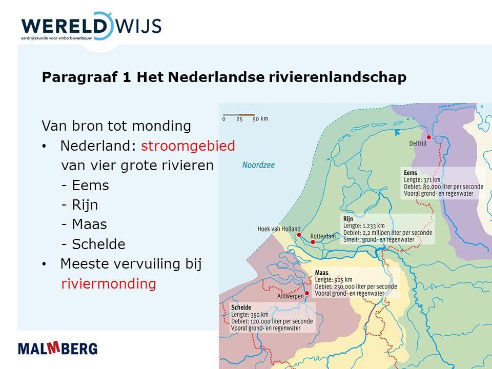Paragraaf 1 Het Nederlandse rivierenlandschap