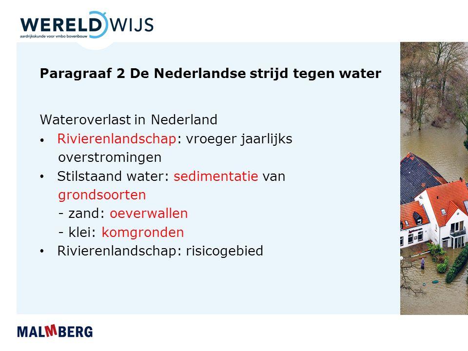 Paragraaf 2 De Nederlandse strijd tegen water