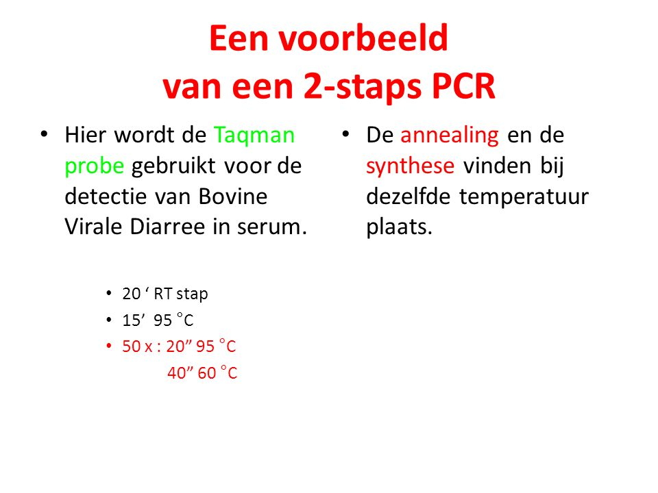 Een voorbeeld van een 2-staps PCR
