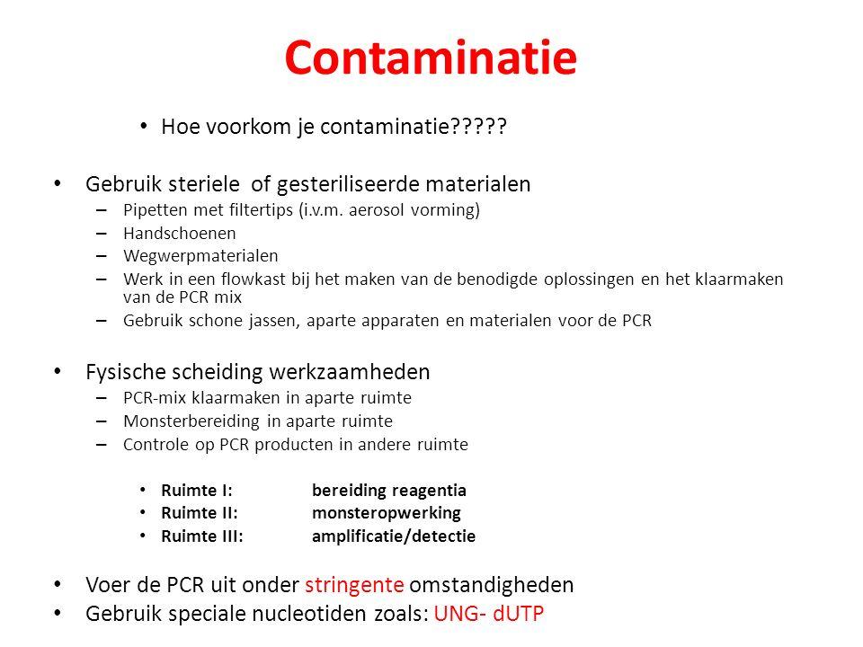 Contaminatie Hoe voorkom je contaminatie