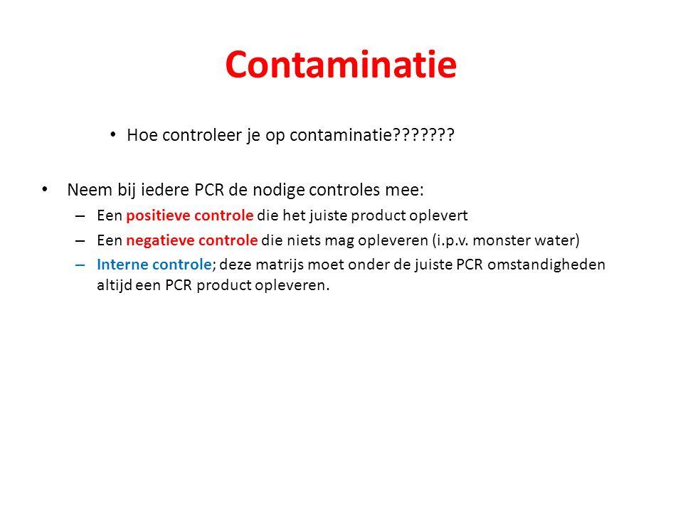 Contaminatie Hoe controleer je op contaminatie