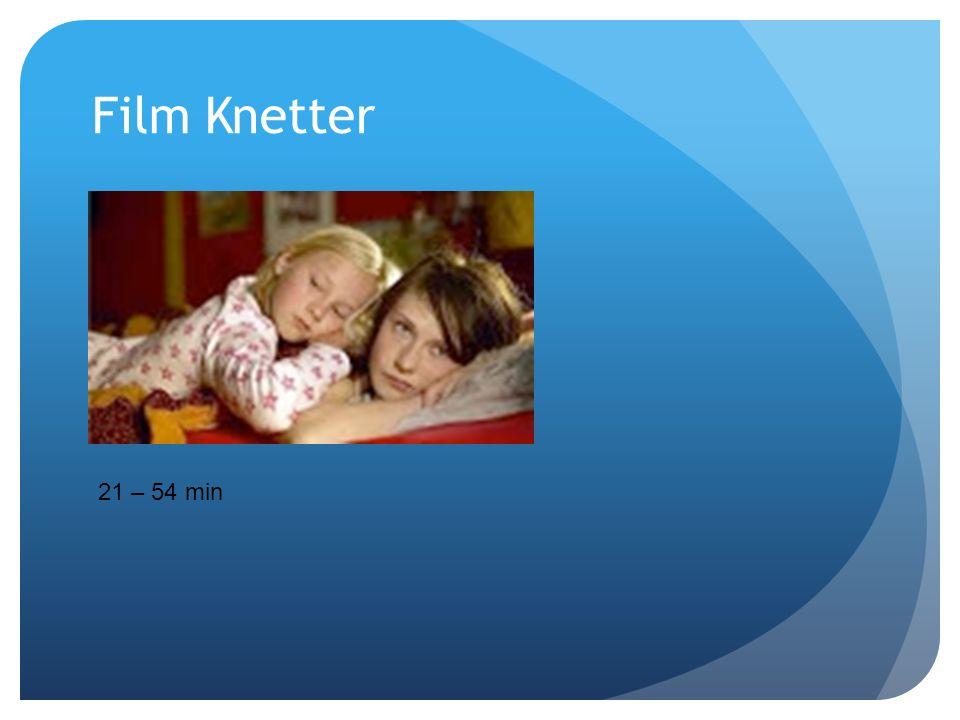 Film Knetter 21 – 54 min