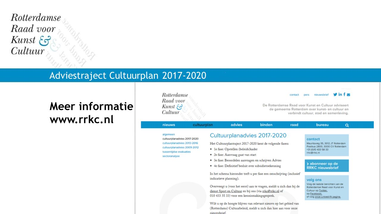 Meer informatie www.rrkc.nl