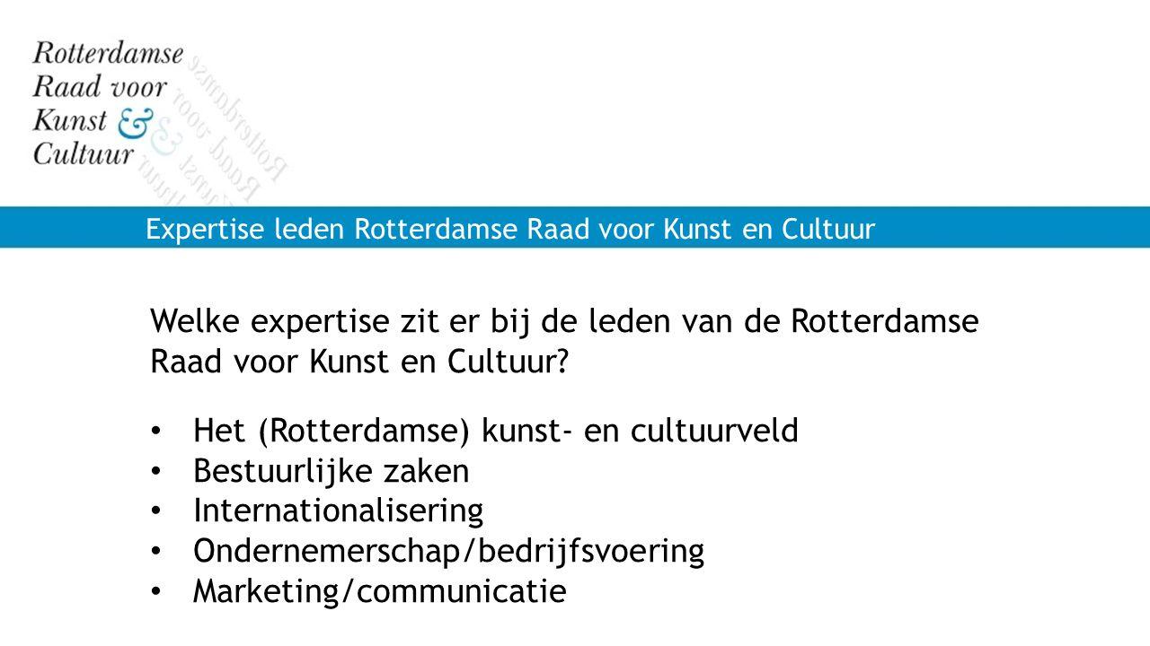 Het (Rotterdamse) kunst- en cultuurveld Bestuurlijke zaken