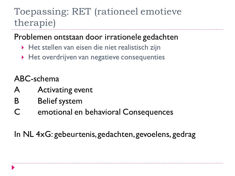 Toepassing: RET (rationeel emotieve therapie)