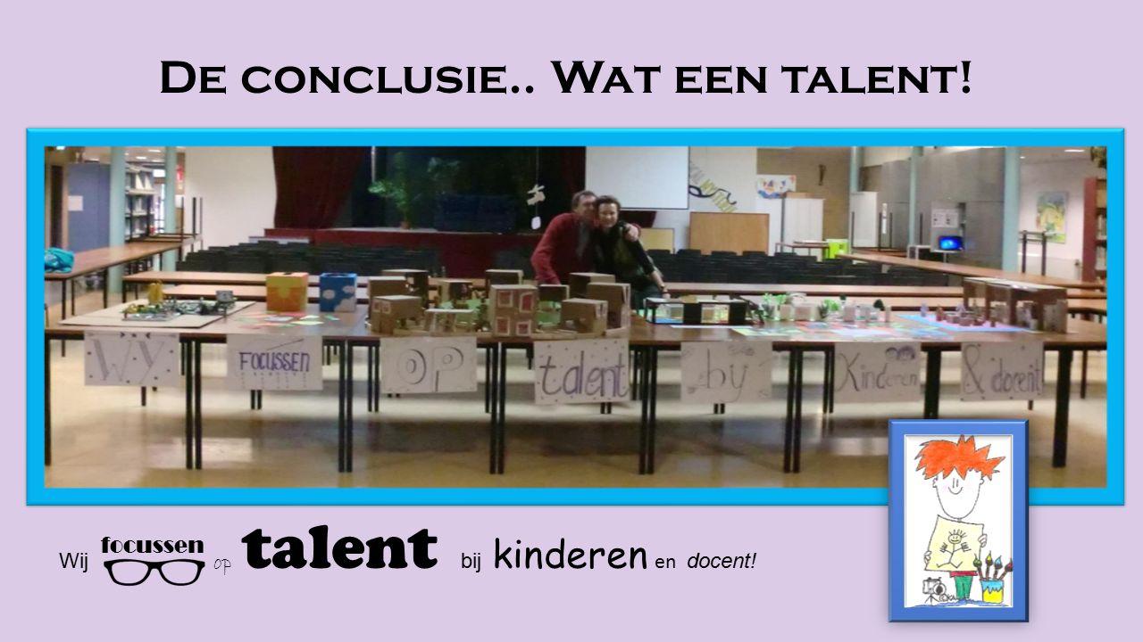 De conclusie.. Wat een talent!