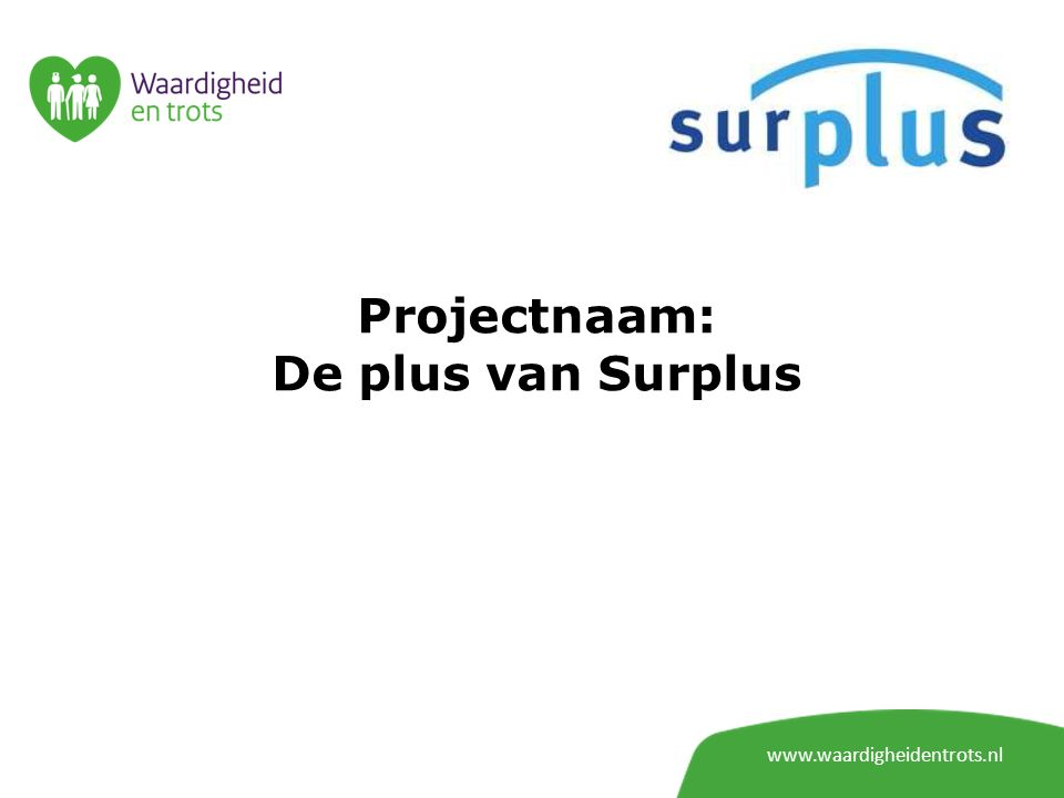 Projectnaam: De plus van Surplus