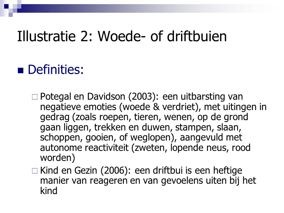 Illustratie 2: Woede- of driftbuien