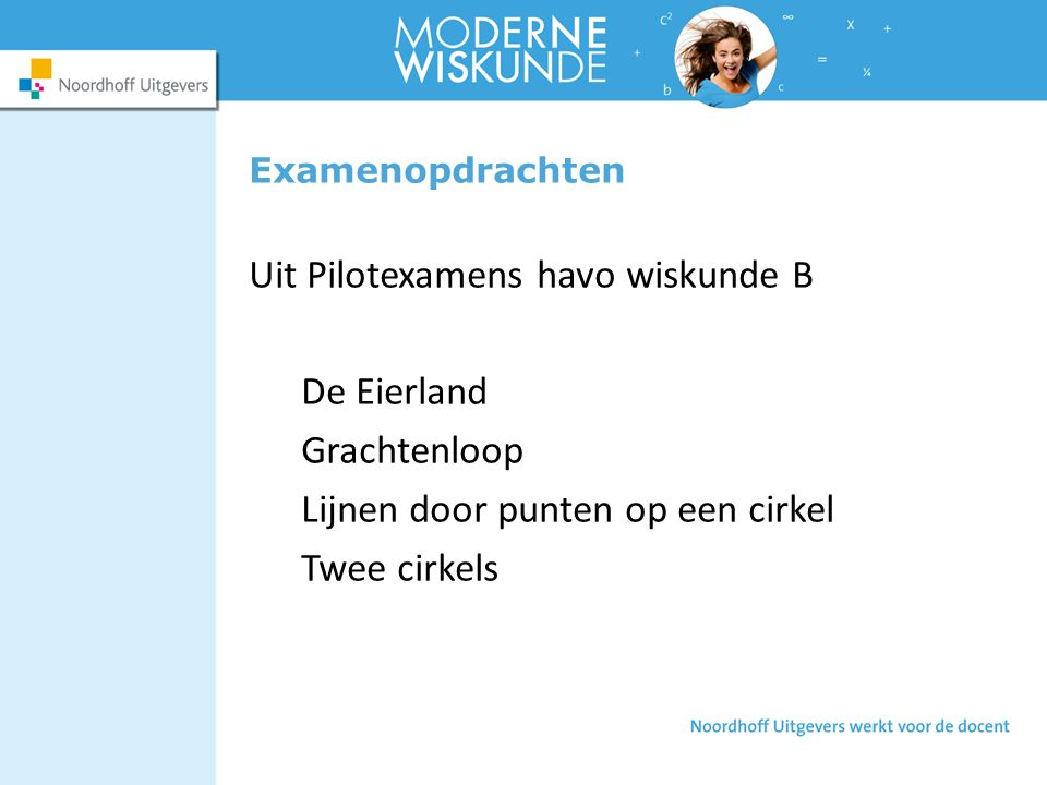 Uit Pilotexamens havo wiskunde B De Eierland Grachtenloop