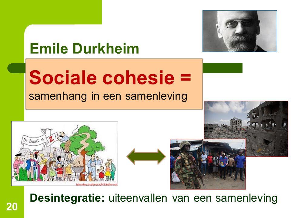 Sociale cohesie = Emile Durkheim samenhang in een samenleving