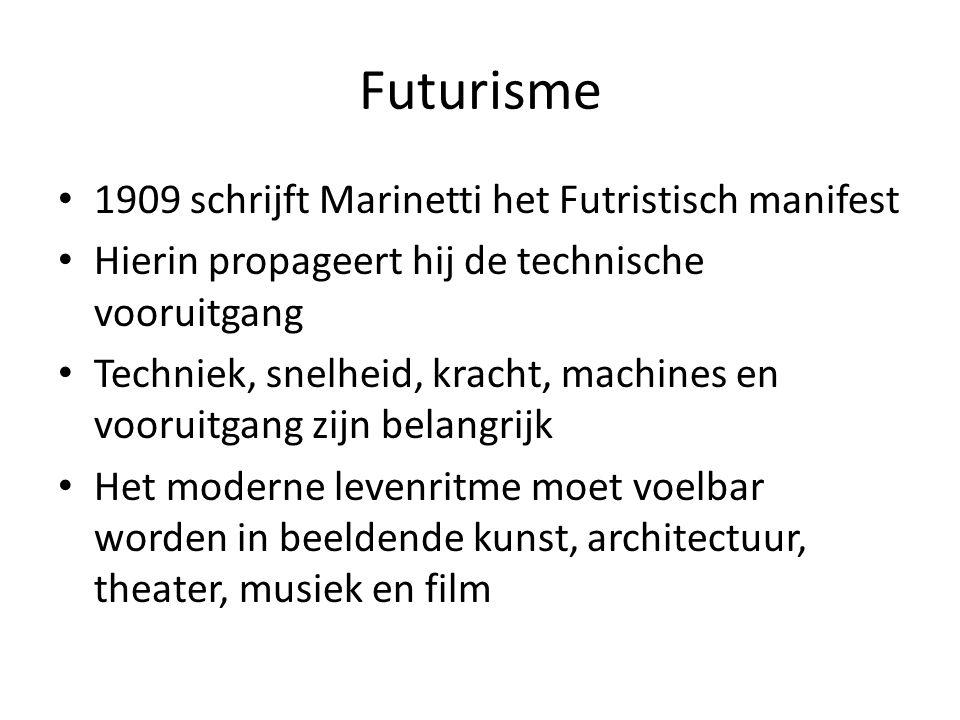 Futurisme 1909 schrijft Marinetti het Futristisch manifest