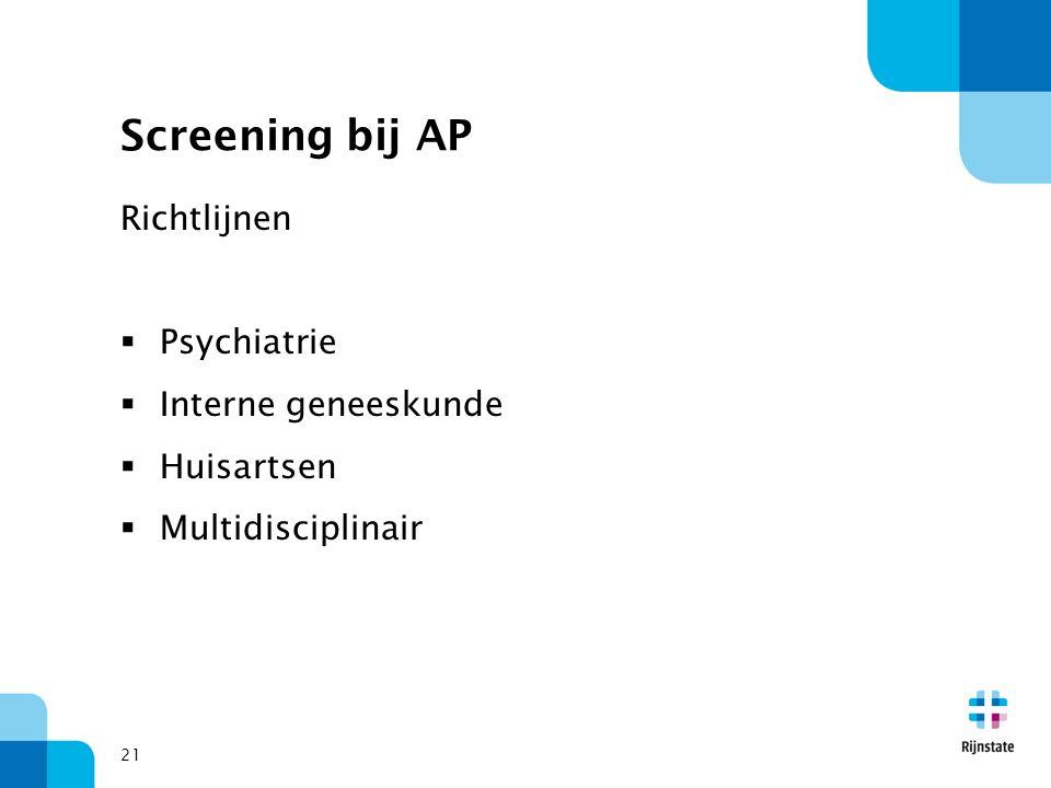 Screening bij AP Richtlijnen Psychiatrie Interne geneeskunde