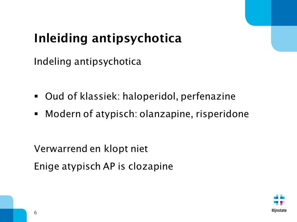 Inleiding antipsychotica