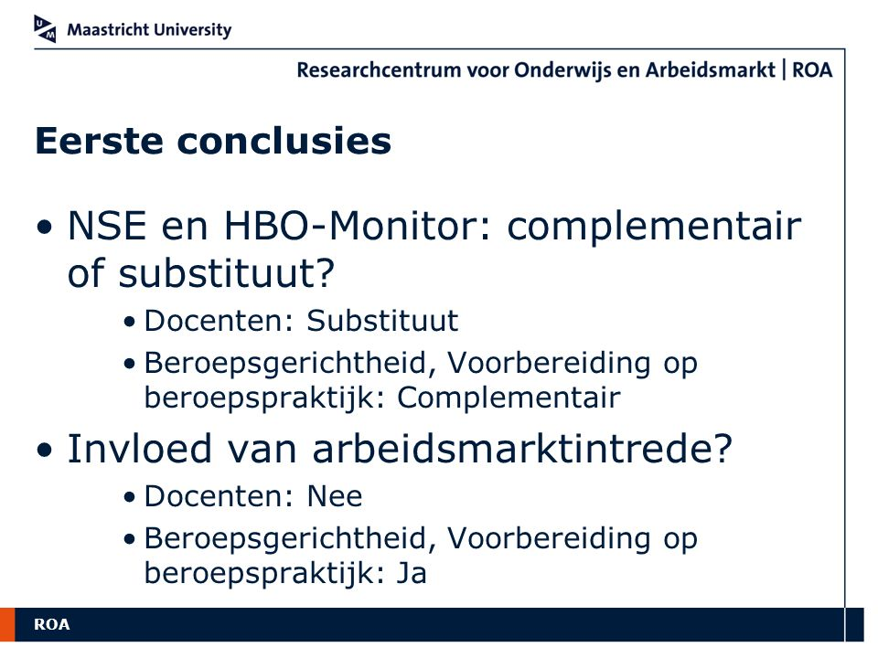 NSE en HBO-Monitor: complementair of substituut