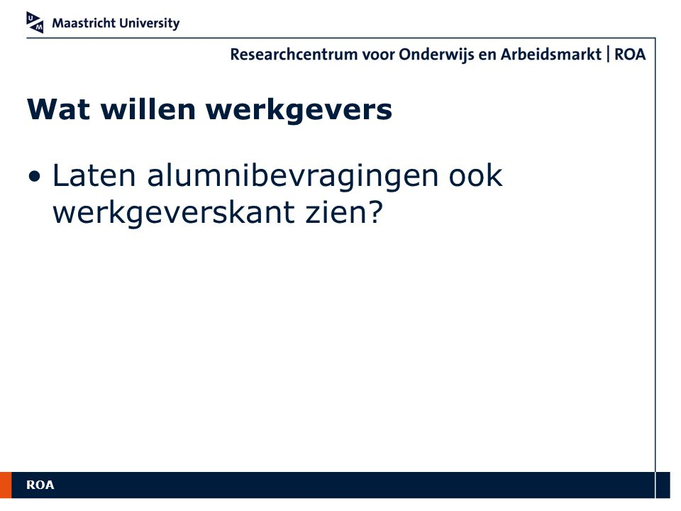 Laten alumnibevragingen ook werkgeverskant zien