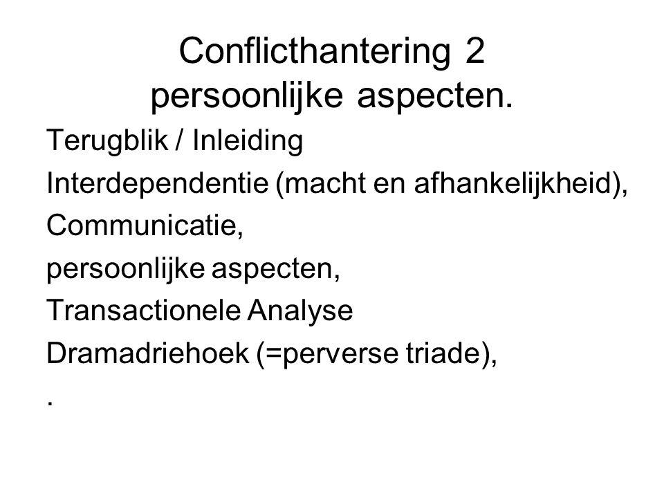 Conflicthantering 2 persoonlijke aspecten.